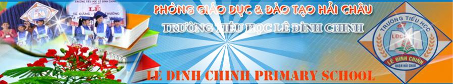 Trường tiểu học Lê Đình Chinh – TP Đà Nẵng